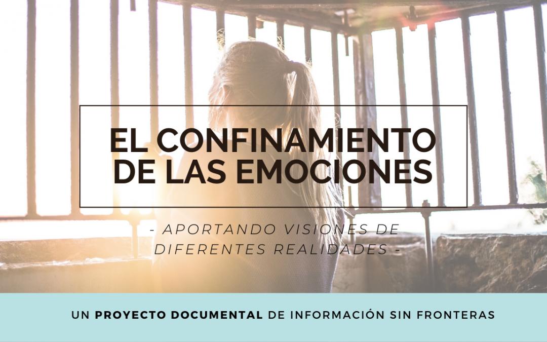 LANZAMOS UN PROYECTO DOCUMENTAL sobre las diferentes realidades vividas en el confinamiento y la pandemia